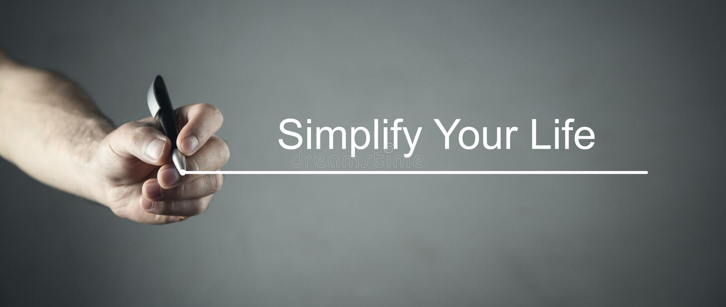 Simplify Your Life. Business concept stock photos