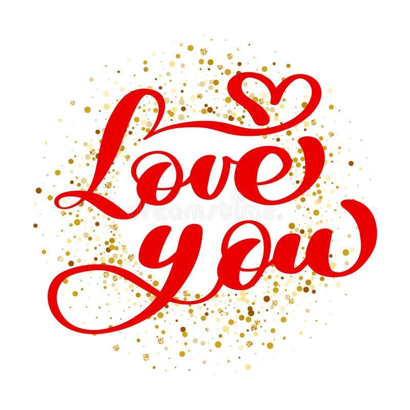 Simsen Sie Liebe Sie kalligraphisch auf dem Hintergrund von goldenen Konfettis Glückliche Valentinsgrußtageskartentintentypograph lizenzfreie abbildung