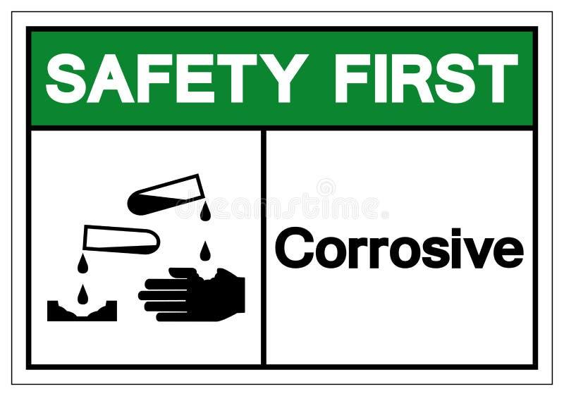 Sinal corrosivo do símbolo da segurança em primeiro lugar, ilustração do vetor, isolado na etiqueta branca do fundo EPS10 ilustração stock