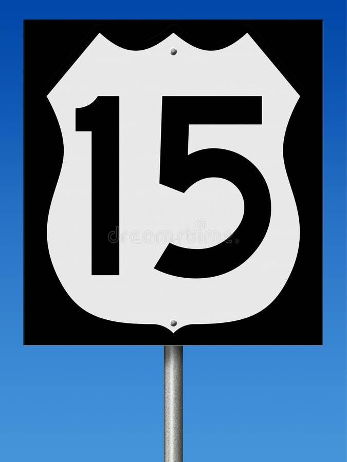 Sinal da estrada para a rota 15 ilustração do vetor