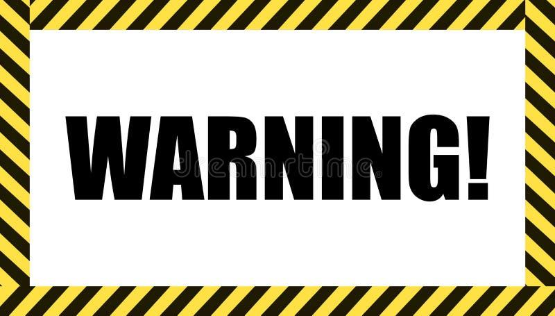 Sinal de aviso do vetor, quadro perigoso da fita, símbolo do cuidado ilustração stock