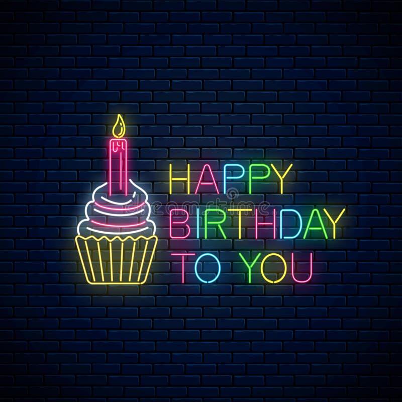 Sinal de néon de incandescência do cartão do feliz aniversario com bolo e vela Símbolo da celebração do bolo de aniversário no es ilustração royalty free