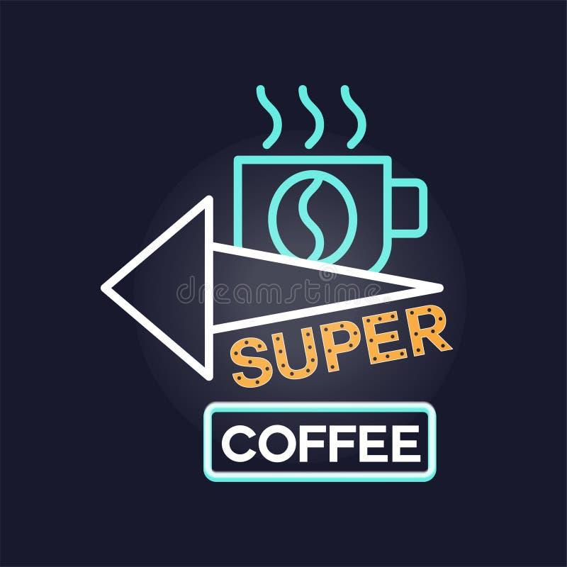 Sinal de néon retro do café super, quadro indicador de incandescência brilhante do vintage, ilustração clara do vetor da bandeira ilustração do vetor