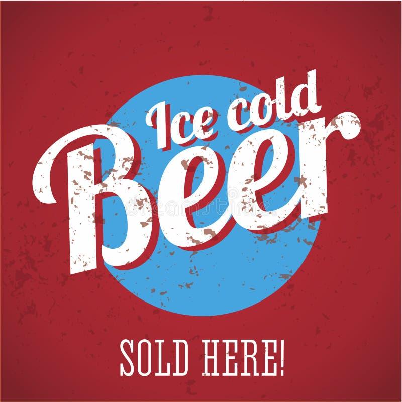 Sinal do metal do vintage - gelo - cerveja fria - vendida aqui! ilustração royalty free