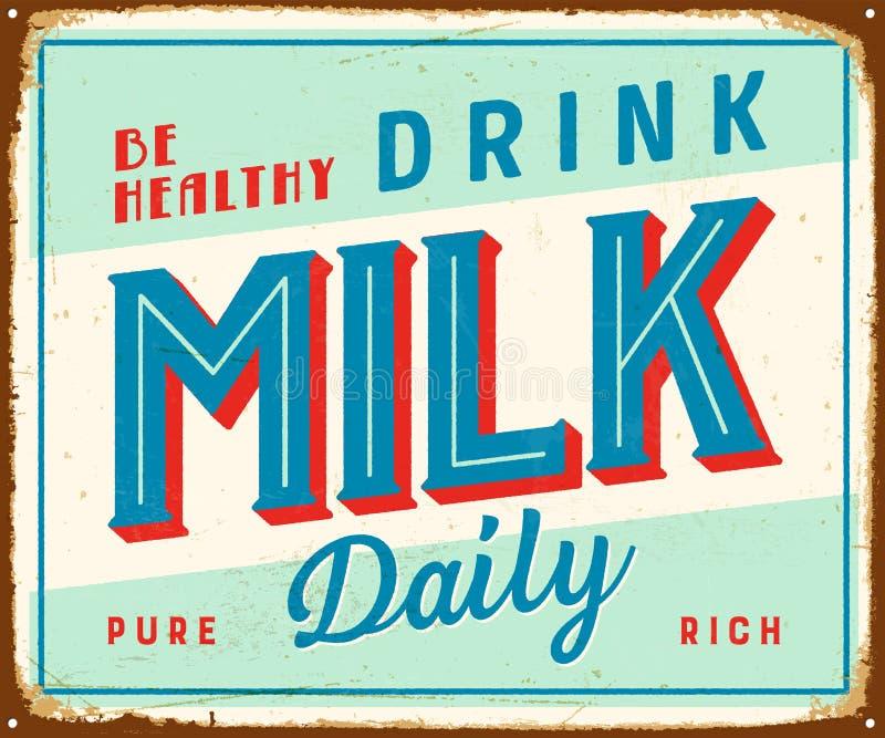 Sinal do metal do vintage - seja leite saudável da bebida diário ilustração do vetor