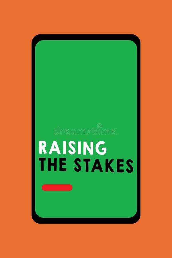 Sinal do texto que mostra aumentando as estacas O aumento conceptual da foto a oferta ou o valor excede a aposta ou o risco da co ilustração royalty free