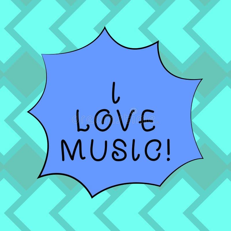 Sinal do texto que mostra eu amo a música A foto conceptual que tem a afeição para músicos líricos dos cantores dos bons sons anu ilustração stock