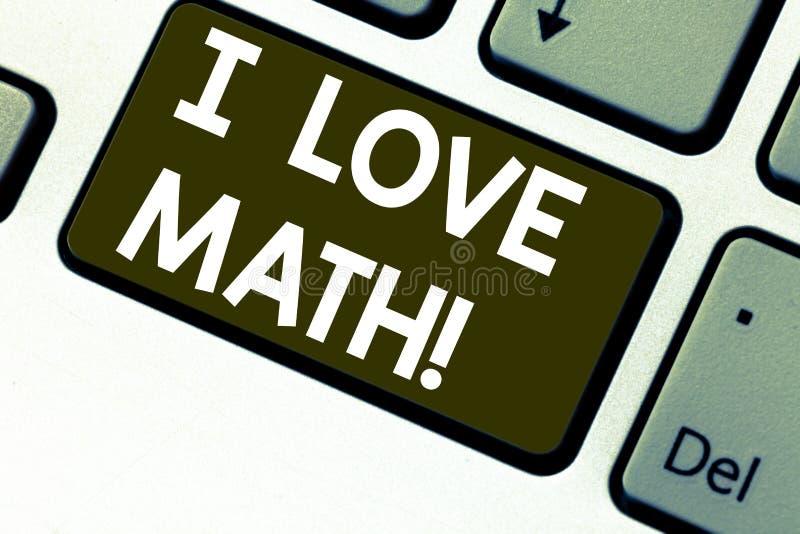 Sinal do texto que mostra eu amo a matemática Foto conceptual para gostar muito de fazer a demonstração do totó do número da mate imagens de stock