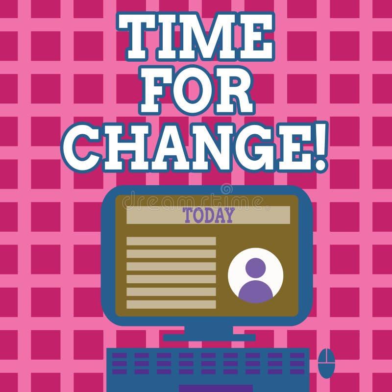 Sinal do texto que mostra a hora para a mudança A transição conceptual da foto cresce para melhorar transforma para tornar-se ilustração do vetor