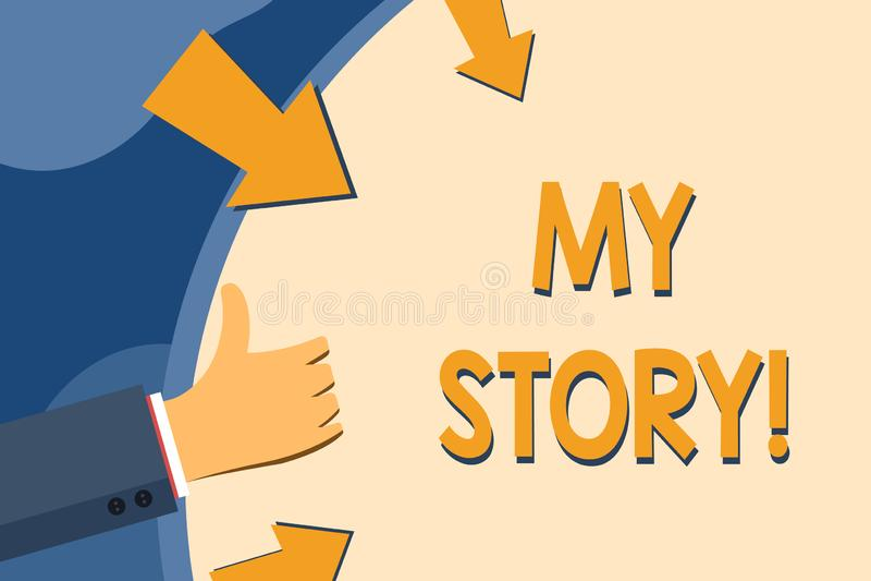 Sinal do texto que mostra minha hist?ria Foto conceptual suas a??es ou escolhas passadas dos eventos de vida voc? fez a m?o que g ilustração do vetor