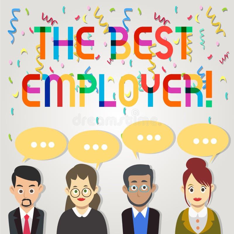 Sinal do texto que mostra o melhor empregador A foto conceptual criou a sensação da exibição do local de trabalho ouviu e autoriz ilustração stock