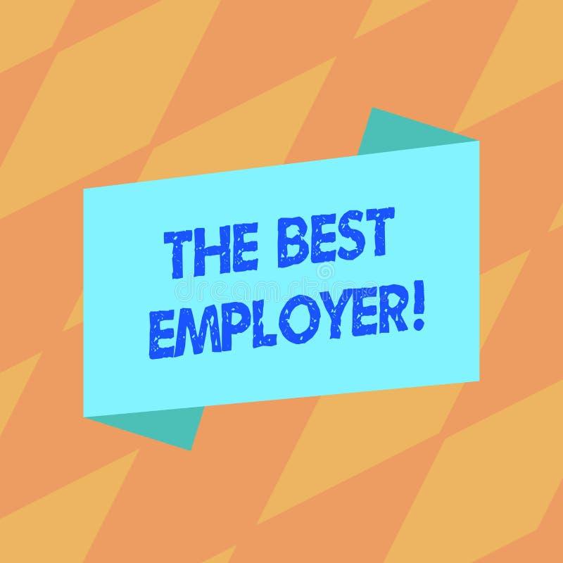 Sinal do texto que mostra o melhor empregador A foto conceptual criou a sensação da exibição do local de trabalho ouviu e autoriz ilustração do vetor