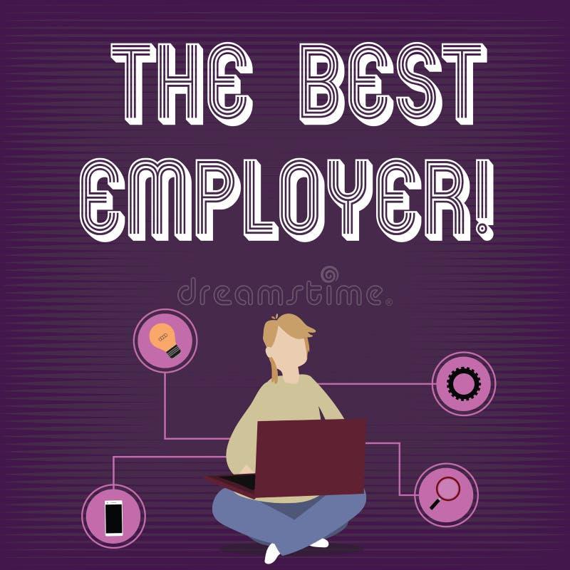 Sinal do texto que mostra o melhor empregador A foto conceptual criou a sensação da exibição do local de trabalho ouviu e autoriz ilustração royalty free
