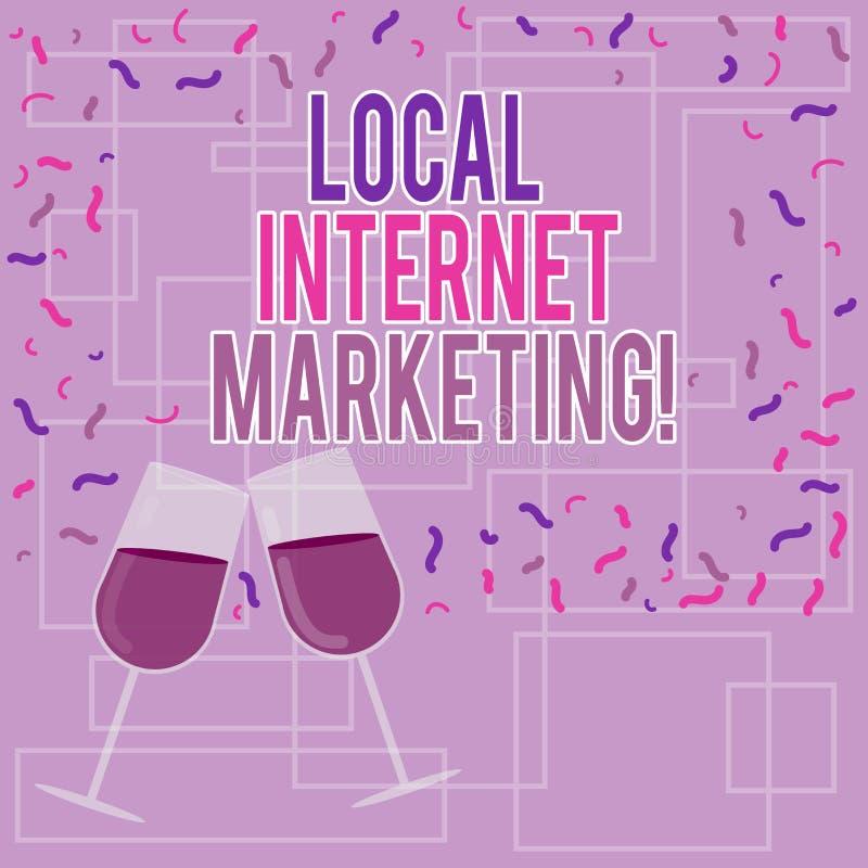 Sinal do texto que mostra o mercado local do Internet A foto conceptual alcança os clientes que são os mais próximos a você vinho ilustração royalty free