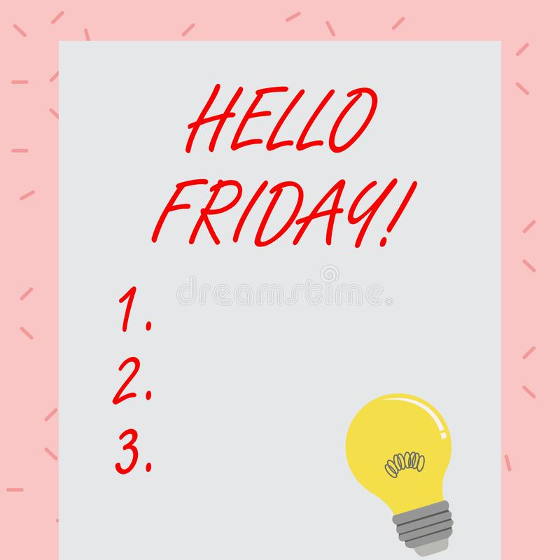 Sinal do texto que mostra o olá! sexta-feira Foto conceptual usada para expressar a felicidade do começo da semana fresca incande ilustração do vetor