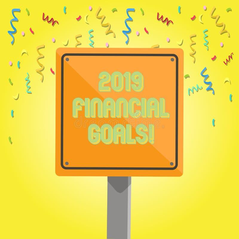 Sinal do texto que mostra 2019 objetivos financeiros Estratégia empresarial nova da foto conceptual para ganhar a mais lucros men ilustração royalty free