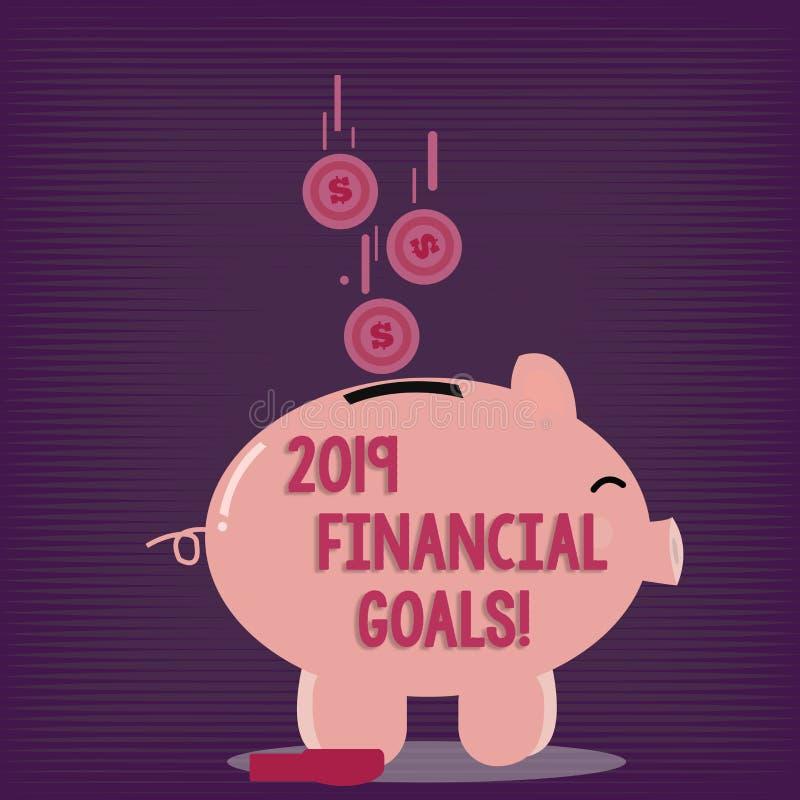 Sinal do texto que mostra 2019 objetivos financeiros Estratégia empresarial nova da foto conceptual para ganhar a mais lucros men ilustração stock
