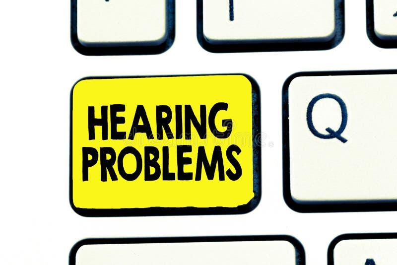 Sinal do texto que mostra problemas da audição A foto conceptual é incapacidade parcial ou total escutar normalmente sons imagens de stock royalty free