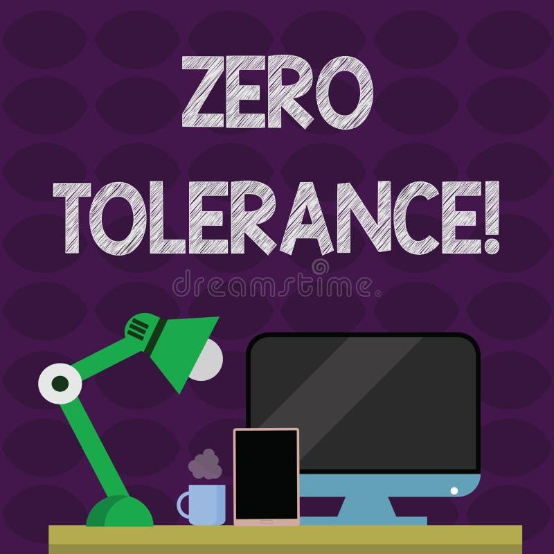 Sinal do texto que mostra a toler?ncia zero Recusa conceptual da foto para aceitar o comportamento antissocial ou o comportamento ilustração stock