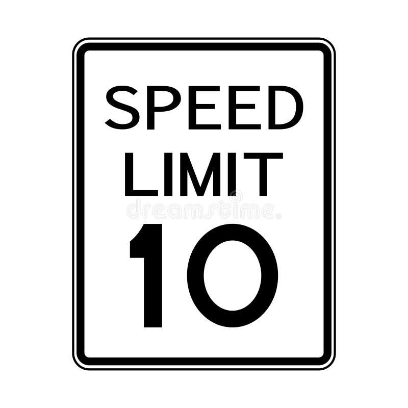 Sinal do transporte do tráfego rodoviário dos EUA: Limite de velocidade 10 no fundo branco ilustração stock
