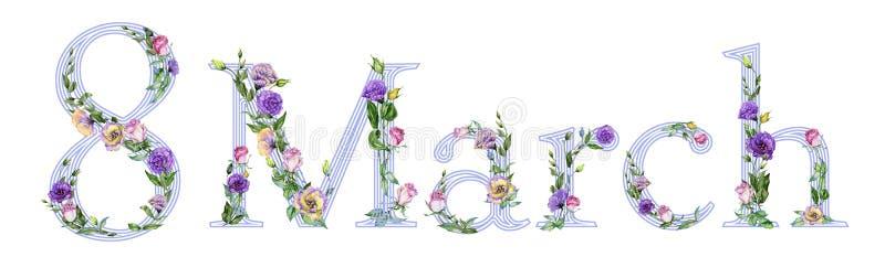 Sinal o 8 de março decorado com as flores bonitas da rosa e do eustoma Ilustração para o dia das mulheres internacionais ilustração do vetor