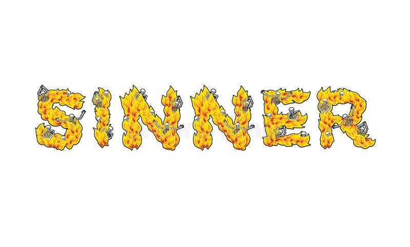 sinner Buchstaben von den Flammen Skelette im Höllenfeuer Höllenfeuer stock abbildung