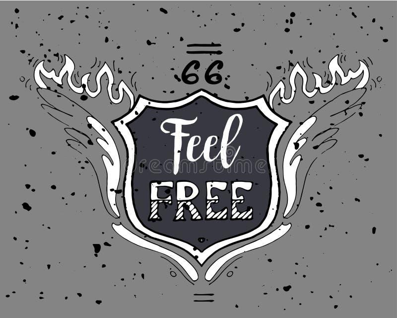 Sinta a inscrição inspirador livre Rota 66 Entregue a ilustração tirada do vintage do grunge com rotulação da mão para o cartão ilustração royalty free