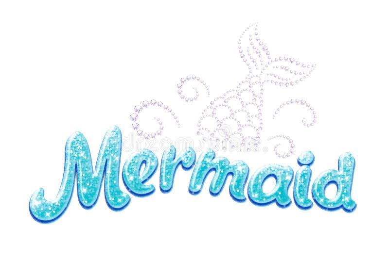 Sirena del texto del brillo Dibujo para la ropa, las camisetas, las telas o el empaquetado de los niños Palabras de la turquesa c libre illustration