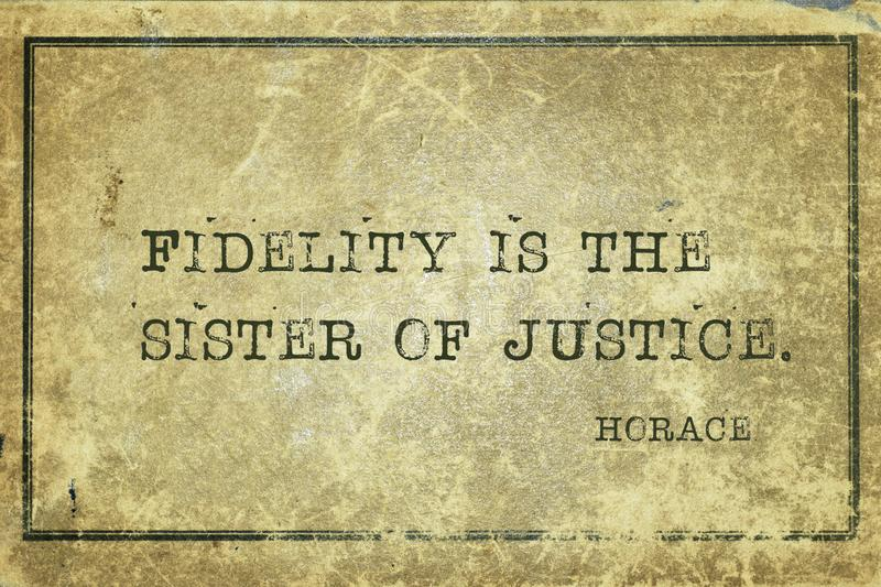 Sister of justice Horace. Fidelity is the sister of justice -  ancient Roman poet Horace quote printed on grunge vintage cardboard stock illustration