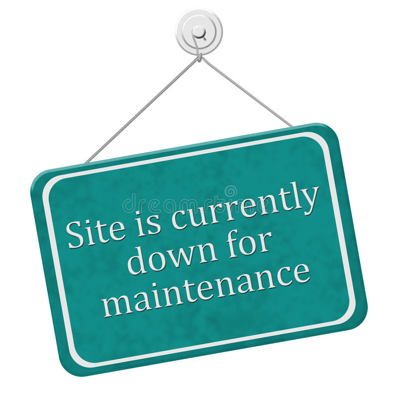 Site is currently down for maintenance Sign royalty free illustration