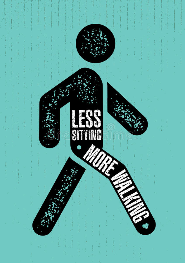 Less Sitting. More Walking. Healthy Lifestyle Motivation Quote Creative Banner Concept On Rough Background.  vector illustration