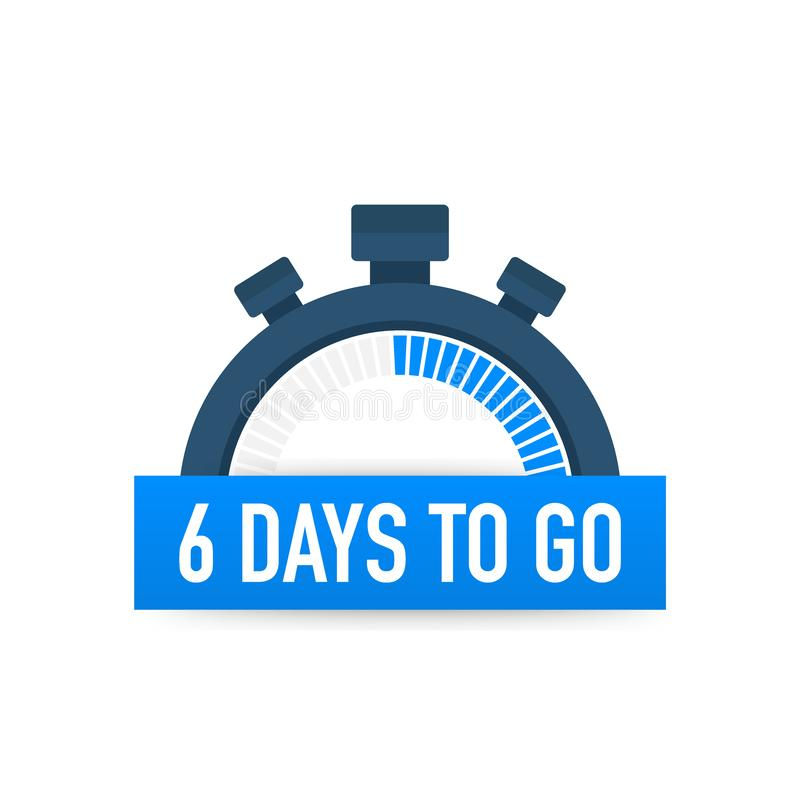 Six days to go. Time icon. Vector illustration on white background. Six days to go. Time icon. Vector stock illustration on white background stock illustration