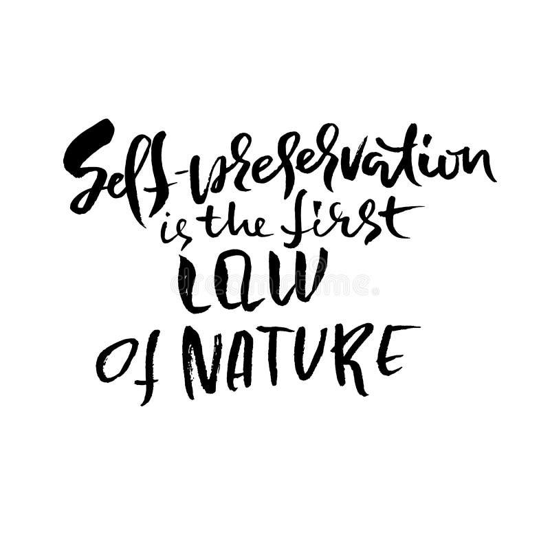 Självbevarelse är den första lagen av naturen Hand dragen torr borstebokstäver Färgpulverillustration Modern kalligrafi royaltyfri illustrationer