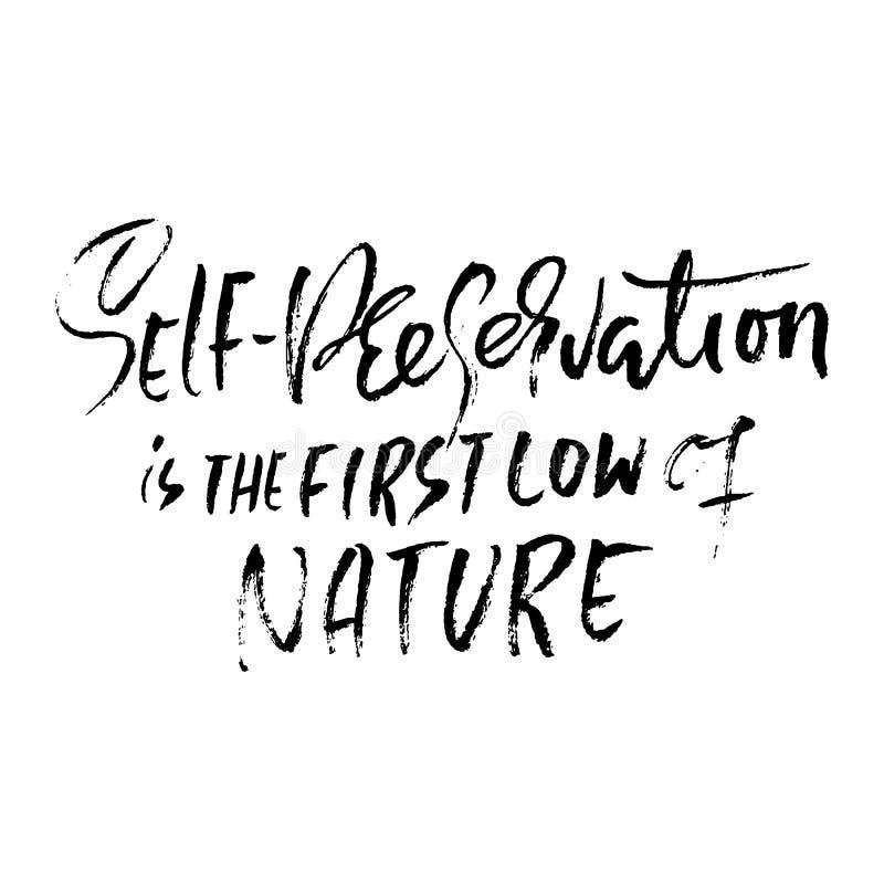 Självbevarelse är den första lagen av naturen Hand dragen torr borstebokstäver Färgpulverillustration Modern kalligrafi vektor illustrationer