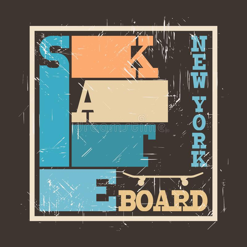 Skateboard typography graphics. Concept in grunge style for print production. T-shirt fashion Design. Template for poster, print, banner, flyer stock illustration