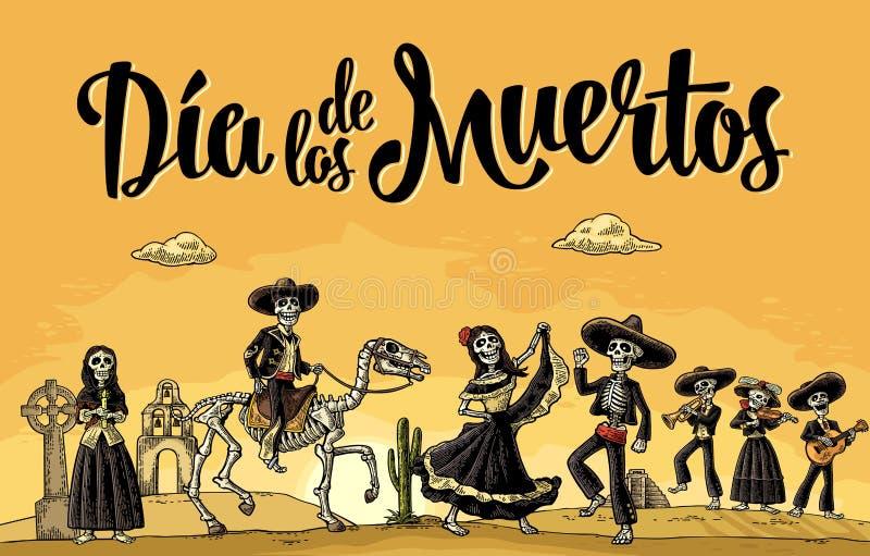 Skeleton Mexican costumes dance and play the guitar, violin, trumpet. Dia de los Muertos lettering. The skeleton in the Mexican national costumes dance, sing vector illustration