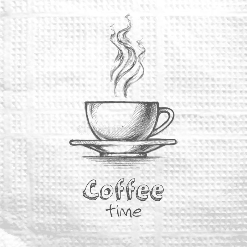 Sketch hand drawn image of cup with coffee. Coffee time. Message on a paper napkin. Lifestyle motivation concept. Sketch hand drawn image of cup with coffee royalty free illustration