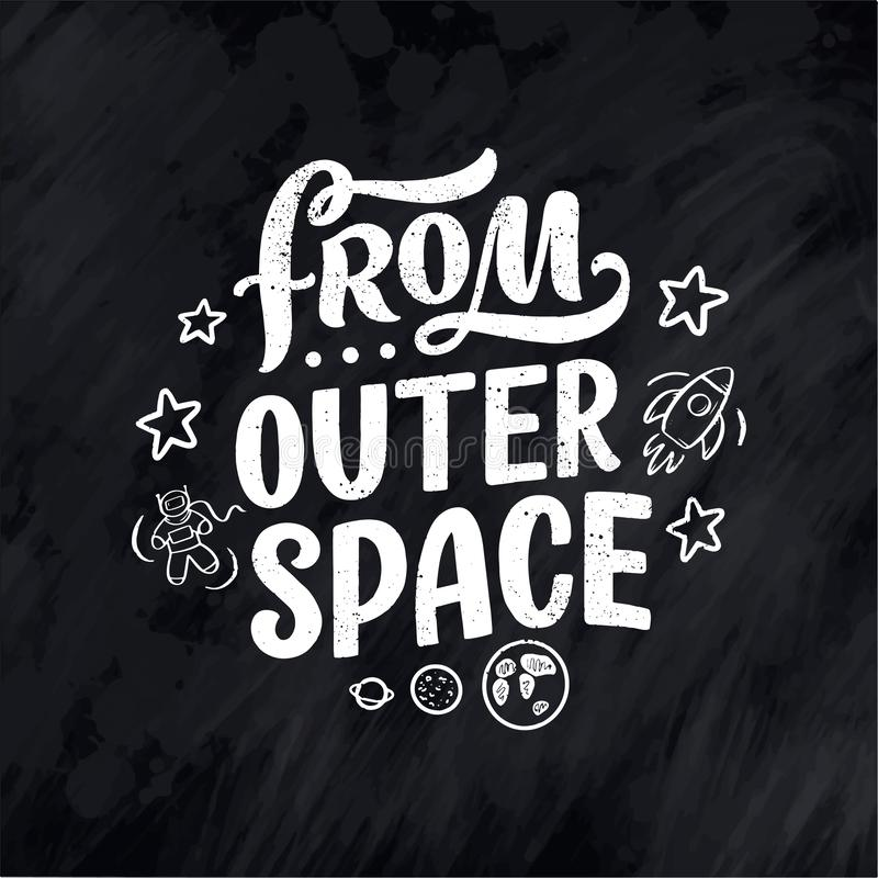 Sketch lettering quote about space for textile design and print . Modern trendy kids concept. Doodle illustration. Hand vector illustration