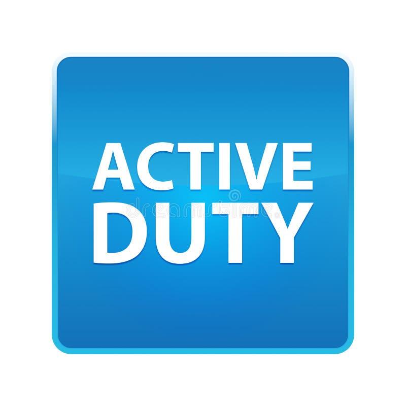 Skinande blå fyrkantig knapp för aktiv arbetsuppgift stock illustrationer