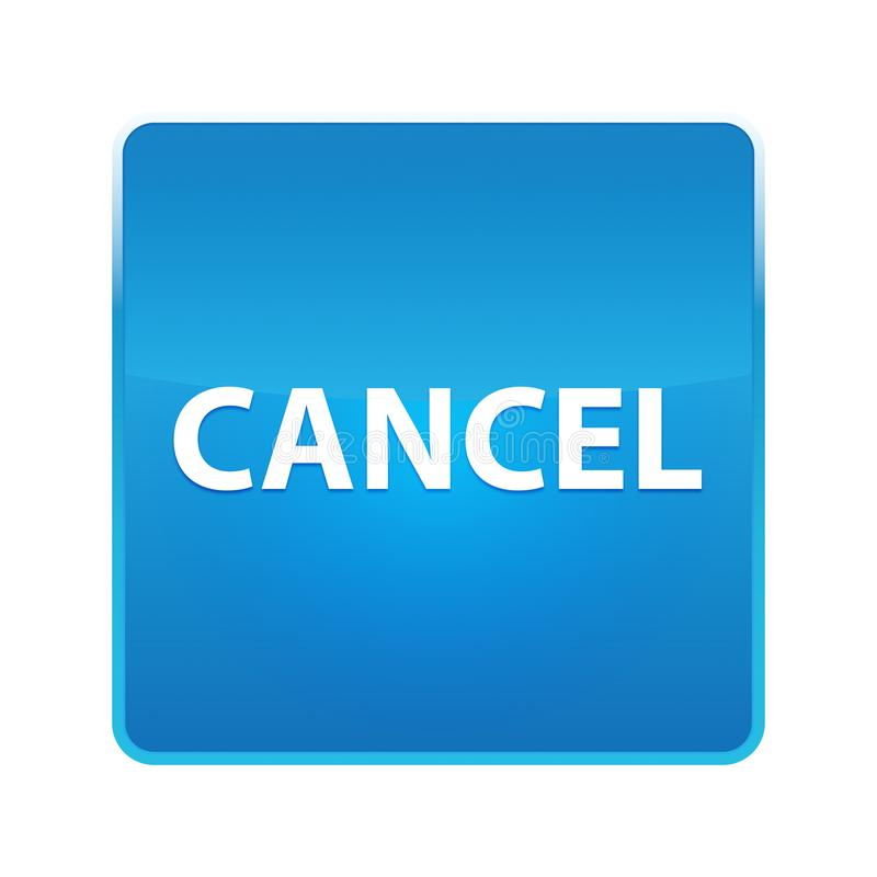 Skinande blå fyrkantig knapp för annullering stock illustrationer