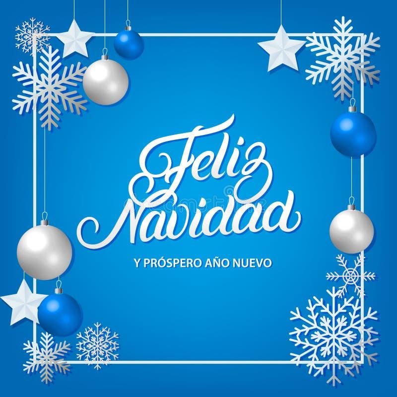 Skriftlig bokstäver för Feliz Navidad hand med silvergarneringprydnaden vektor illustrationer