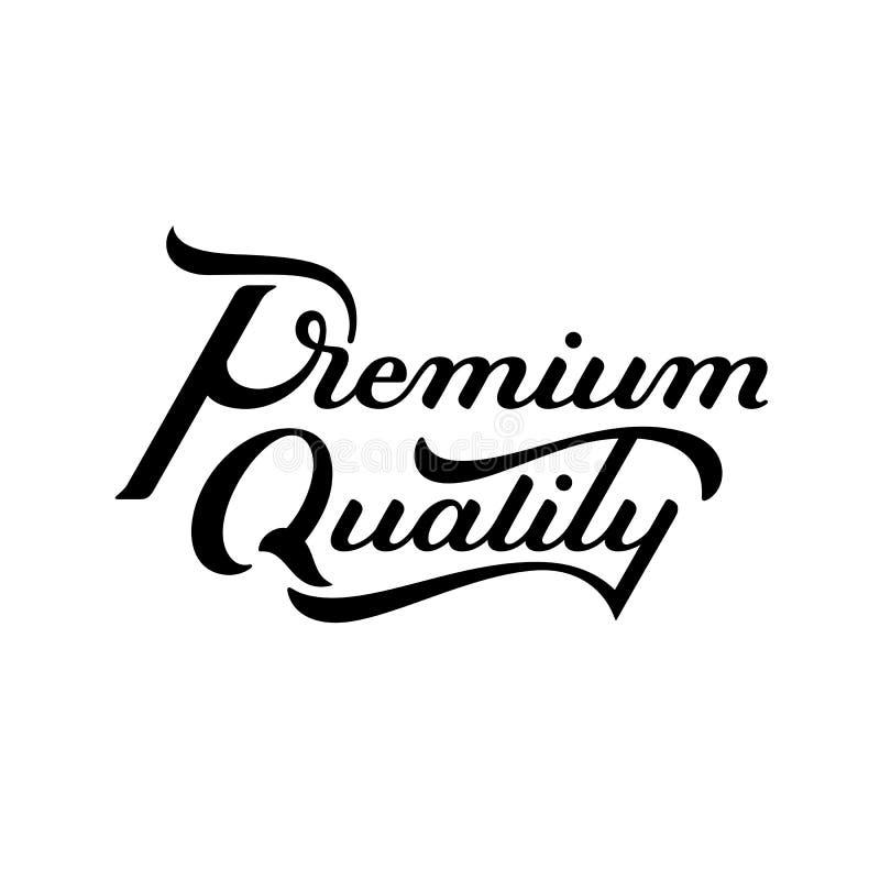 Skriftlig märka logo för högvärdig kvalitets- hand Modern etikett, emblem emblem calligraphy bakgrund isolerad white vektor illustrationer