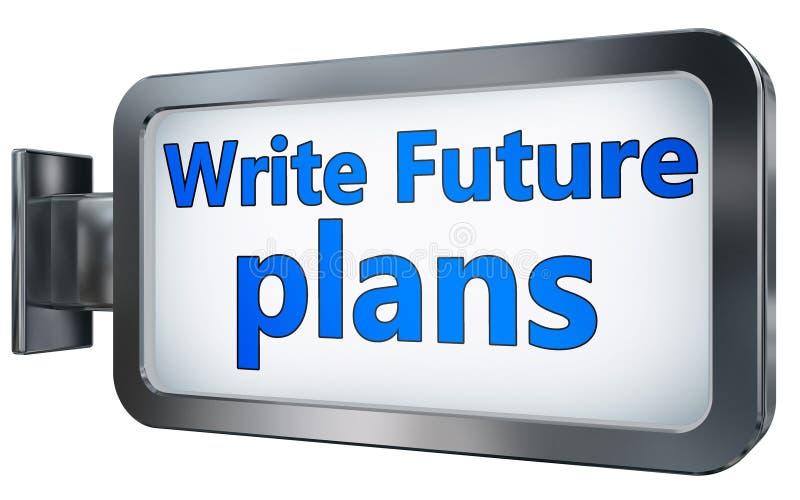 Skriv framtida plan på affischtavlan royaltyfri illustrationer
