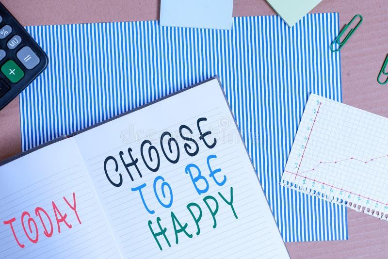 Skriv handskrift Välj att vara nöjd Betydelse: Bestäm att vara i gott humör och glad glädje arkivfoto