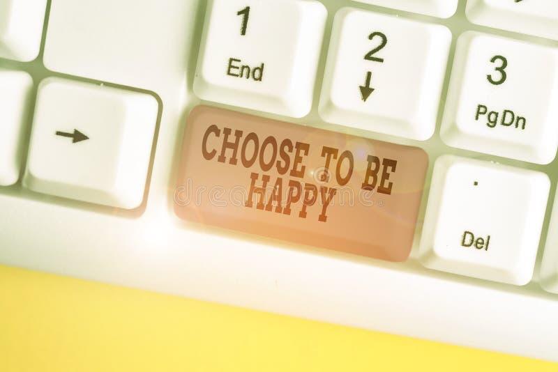 Skriv handskrift Välj att vara nöjd Betydelse: Bestäm att vara i gott humör och glad glädje royaltyfria bilder