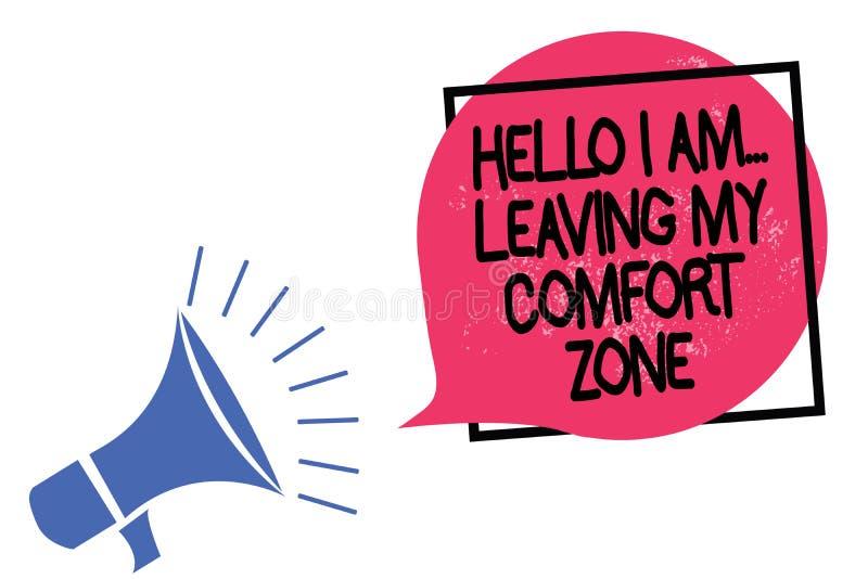 Skriva anmärkningen som visar Hello är jag Lämna min komfortzon Affärsfoto som ställer ut göra stor ändringsevolutiontillväxt Meg stock illustrationer