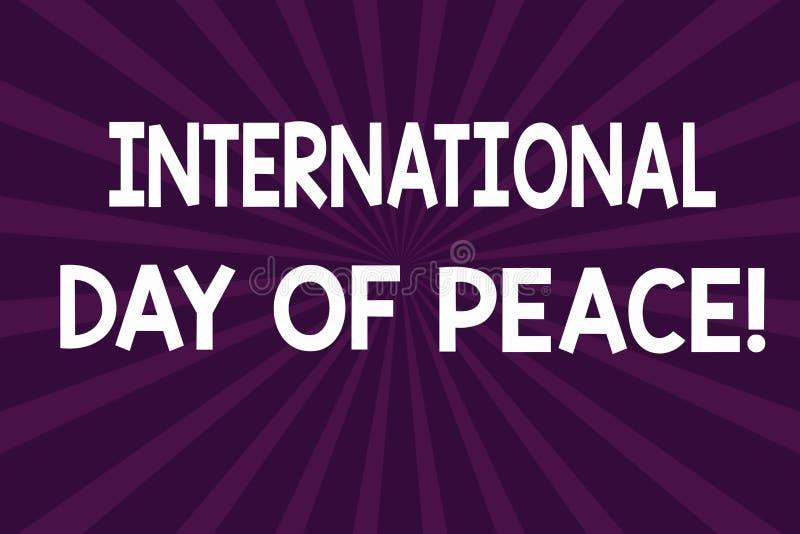 Skriva anmärkningen som visar internationell dag av fred Affärsfoto som ställer ut världsomspännande fridsam berömhoppfrihet royaltyfri illustrationer