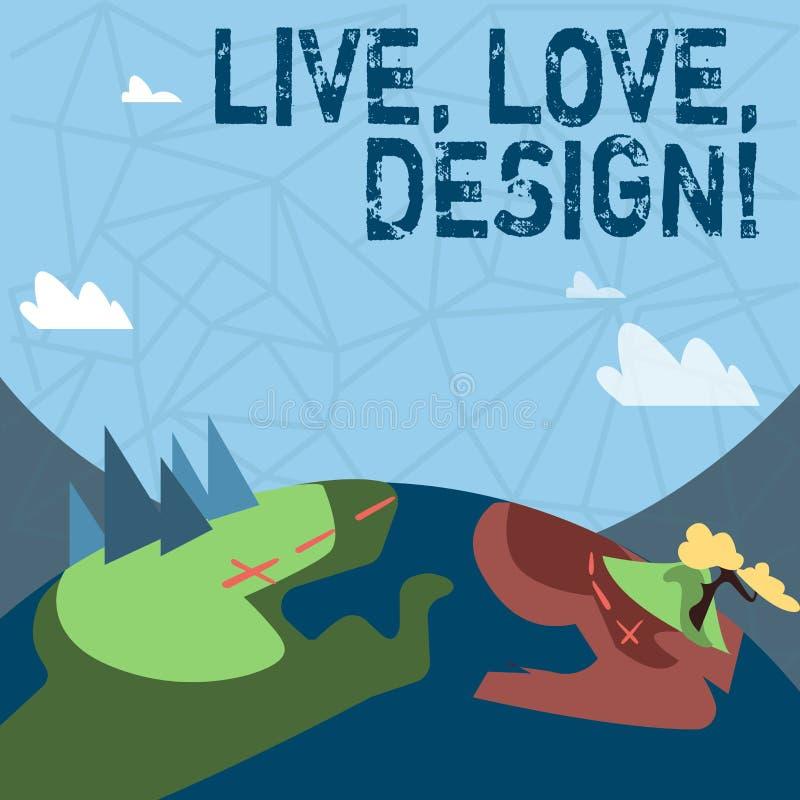 Skriva anmärkningen som visar Live Love Design Att ställa ut för affärsfoto finns mjukhet skapar passionlust stock illustrationer