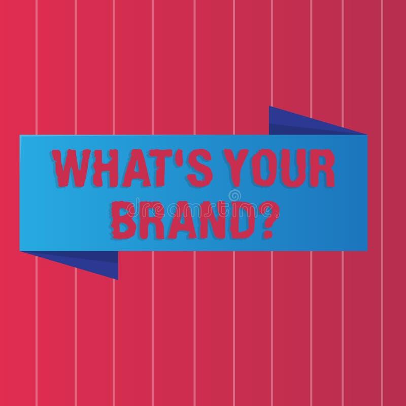 Skriva anmärkningen som visar vilket S din Brandquestion Att ställa ut för affärsfoto definierar individuellt varumärke identifie stock illustrationer