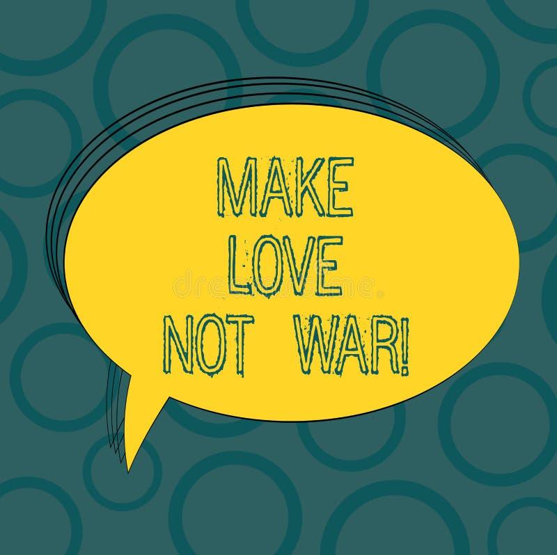 Skriva anmärkningsvisning gör kriget för förälskelse inte Att ställa ut för affärsfoto slåss inte mot varandra har fred och vektor illustrationer